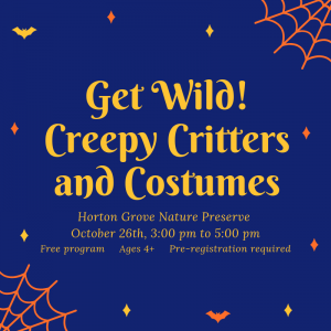 Get Wild! Creepy Critters and Costumes @ Horton Grove Nature Preserve | Bahama | North Carolina | United States