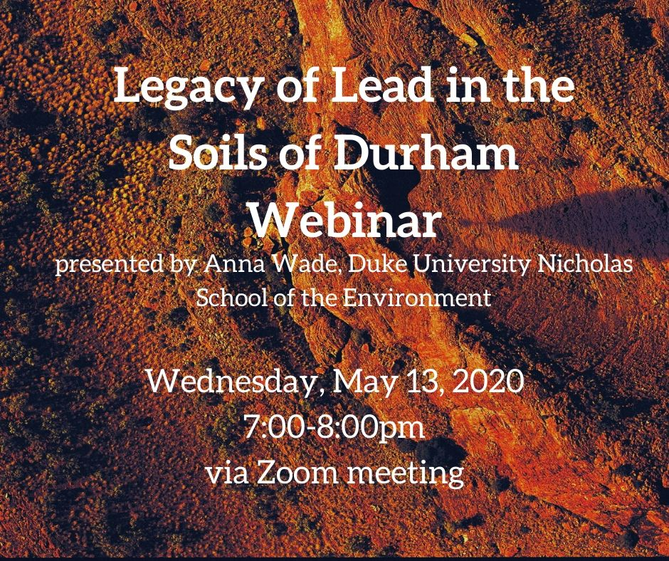 Remote: Legacy of Lead in the Soils of Durham Webinar @ Zoom