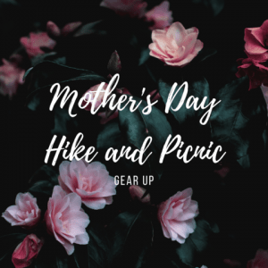 Mother's Day Hike & Picnic with Gear Up @ Williamson Nature Preserve